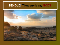 BEHOLD There Are Many GODS [YAHUWAH] | peopleofyahuwah